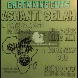 "Green King Cuts-10""-Dubplate-Father Arise / Ashanti Selah Meets Chazbo"