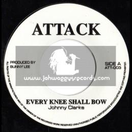 "Attack-7""-Every Knee Shall Bow / Johnny Clarke"