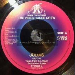 """The Vibes House Crew-7""""-Judas / Dezzi-D."""