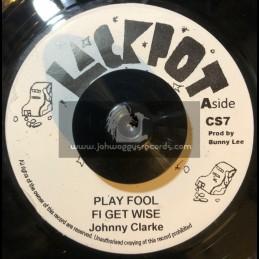 "Jackpot-7""-Play Fool Fi Get Wise / Johnny Clarke"