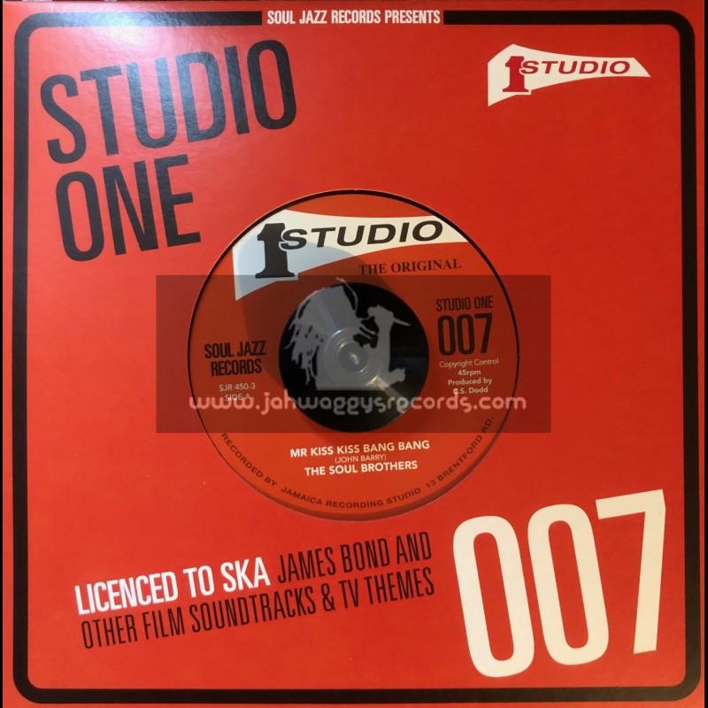 "Studio One-7""-Mr Kiss Kiss Bang Bang / The Soul Brothers + 007 / The Soul Brothers"