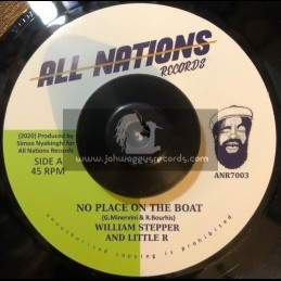 "All Nations Records-7""-No Place On The Boat / William Stepper & Little R"