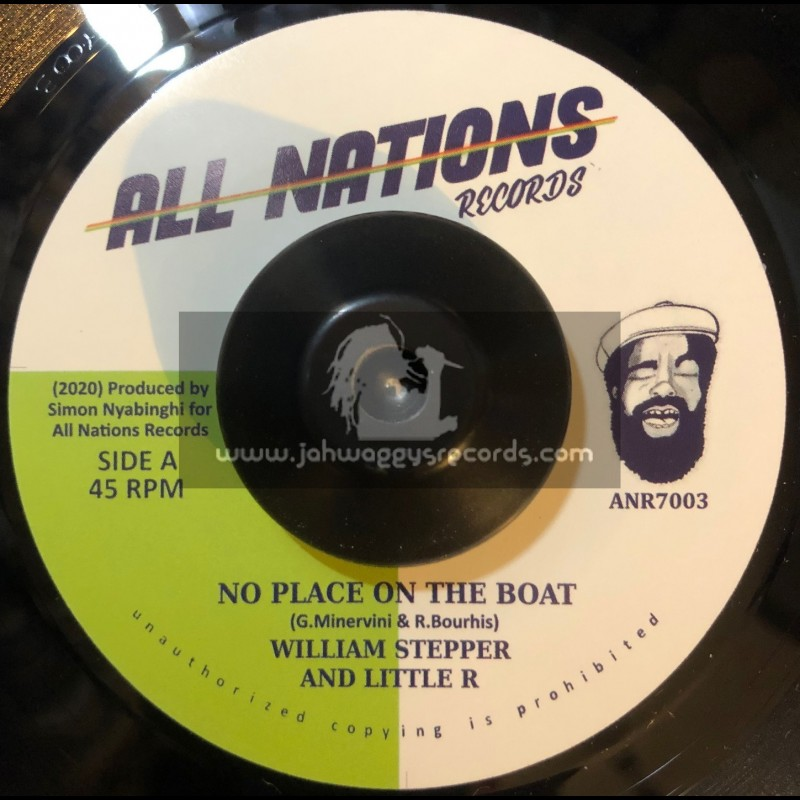 """All Nations Records-7""""-No Place On The Boat / William Stepper & Little R"""