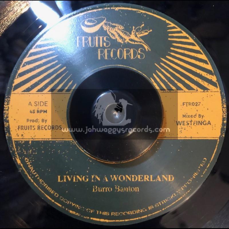 "Fruits Records-7""-Living In A Wonderland / Burro Banton"
