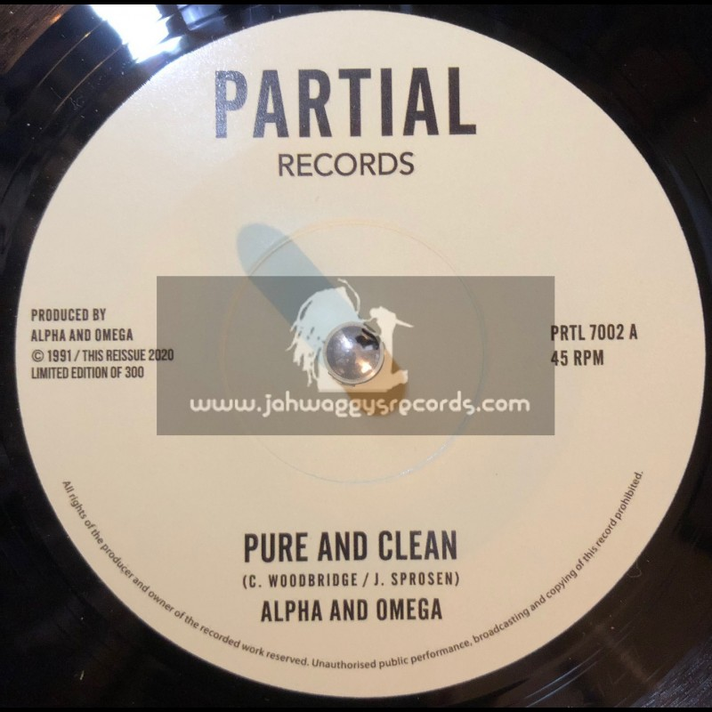 """Partial Records-7""""-Pure And Clean / Alpha & Omega (Test Press)"""