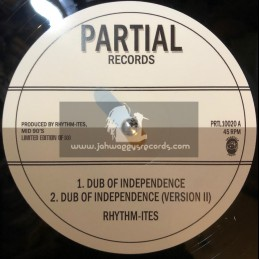 "Partial Records-10""-Dub Of Independence / Rhythmites + Paranormal Dubwise / Rhythmites"