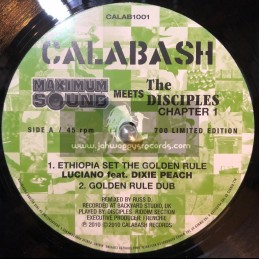 "CALABASH-10""-MAXIMUM SOUND MEETS THE DISCIPLES-ETHIOPIA SET THE GOLDEN RULE/LUCIANO FEAT DIXIE PEACH + LOST ROOTS/THE DISCIPLES"
