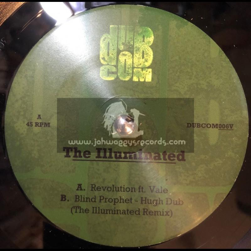 "Dub Communication-7""-Revolution / The Illuminated Ft. Vale + High Dub (The Illuminated Remix) / Blind Prophet"