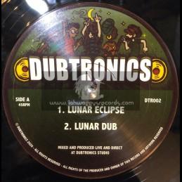"""Dubtronics-10""""-Lunar Eclipse / Dubtronics + Solar Vortex / Dubtronics"""