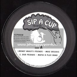 """Sip A Cup Records-10""""-Money Makes Friends / Mike Brooks + Zulu s Attack"""