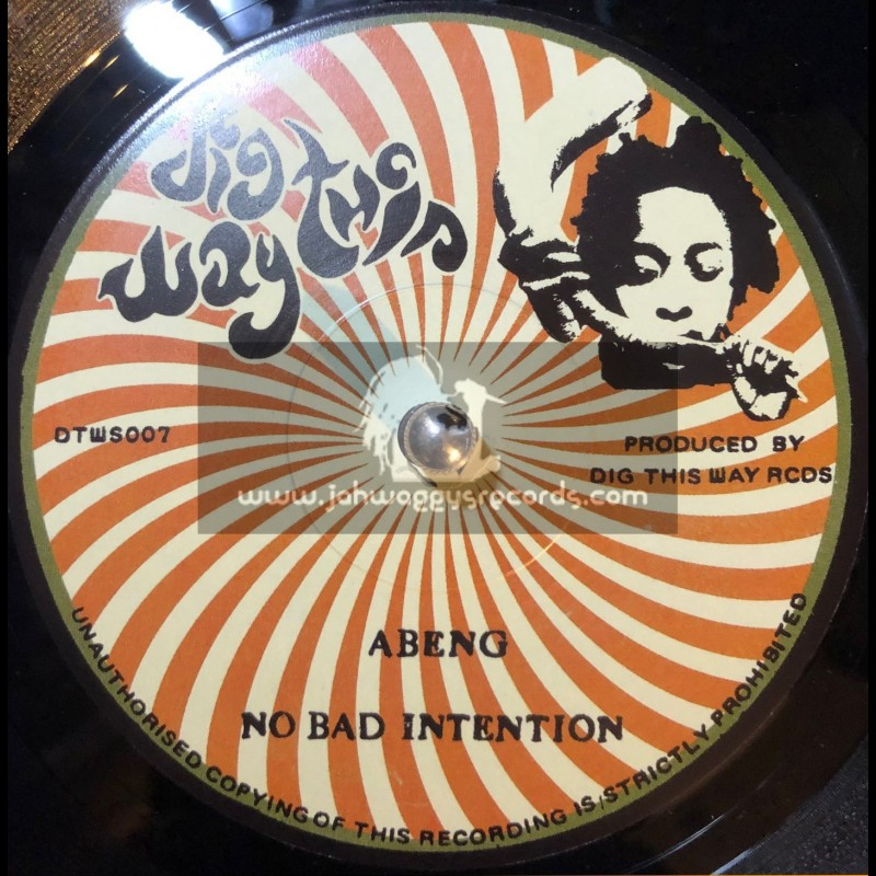 """Dig This Way-7""""-No Bad Intention / Abeng + Intention In Dub /  Russ D In Front Room Sounds Studio"""