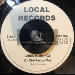 "Local Records-7""-Oh Girl (Rescue Me) / Chris Tummings"