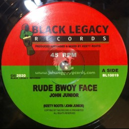 "Black Legacy Records-10""-Rude Bwoy Face / John Junior"