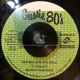 "Gussie 80s-7""-The Way How You Walk / Mighty Diamonds"