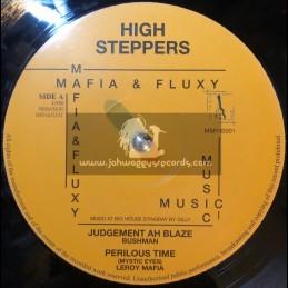 "High Steppers-10""-Judgement Ah Blaze / Bushman + Perilous Time / Leroy Mafia + Time To Get Up Now / Barbara Nap"
