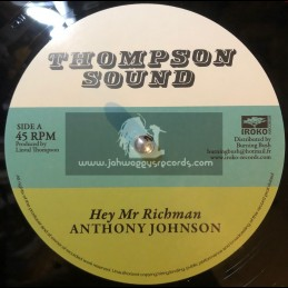 "Thompson Sounds-12""-Hey Mr Richman / Anthony Johnson + Dont You Try / Bunnie Lie Lie"