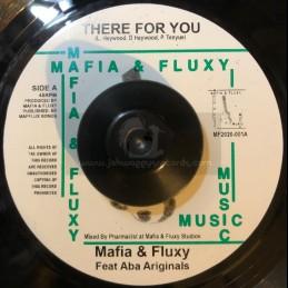 """Mafia & Fluxy-7""""-There For You / Mafia & Fluxy Feat. Aba Ariginals"""