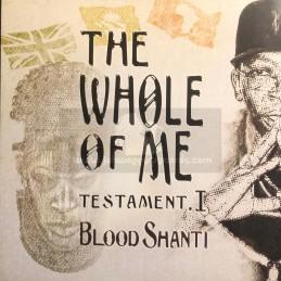 Aba Shanti I-Lp-The Whole Of Me-Testament I / Blood Shanti