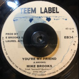 """Teem Label-7""""-You're My Friend / Mike Brooks + Higher Rank / Diggory Kenrick"""