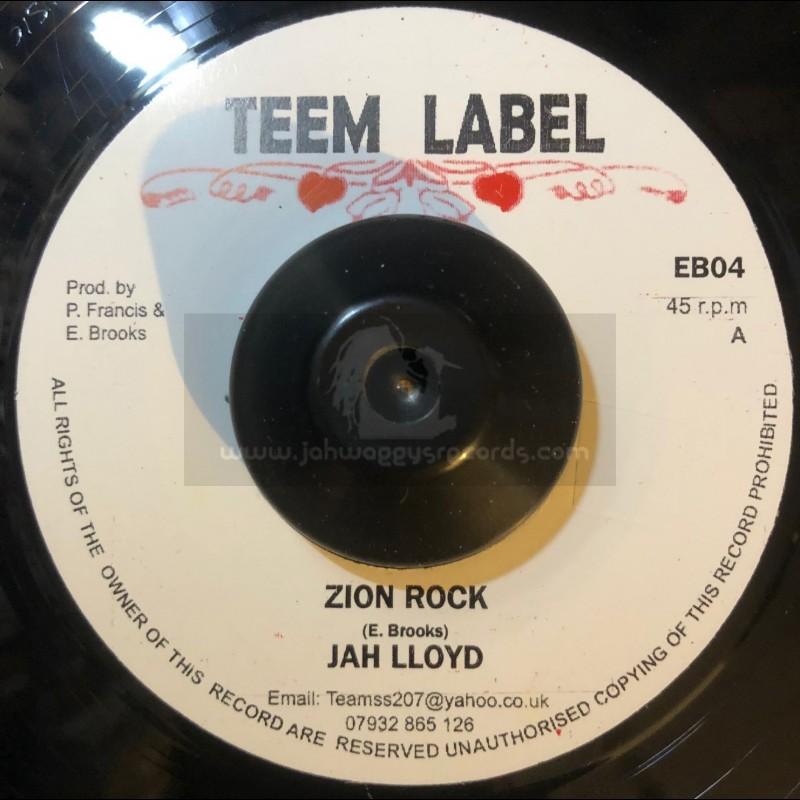"Teem Label-7""-Zion Rock / Jah Lloyd + Rebel Rock /  Don D Junior."