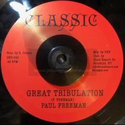 "Classic-7""-Great Tribulation / Paul Freeman + Tribulation Version / Paul Freeman"
