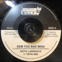 "Muzik Ed-7""-Dem Too Bad Mind / Tippa Irie + Lion From Brixton Riddim / Keith Lawrence & Drew Horley"