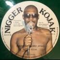 "Nigger Kojak-12""-Penitentiary / Nigger Kojak + Bunny Rygin / Jah Thomas + Tribute To Moa Anbessa / Kojak All Stars"