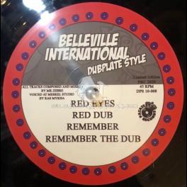 "Belleville International-Dubplate Style-10""-Red Eyes /  Ras Mykha Meets Mr Zèbre + Remember / Ras Mykha Meets Mr Zèbre"