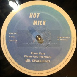 "Hot Milk-12""-Plane Fare + Fantastic / Mr Spaulding"
