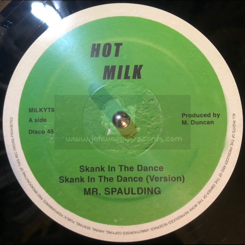 "Hot Milk-12""-Skank In The Dance + Come Now Youthman  / Mr Spaulding"