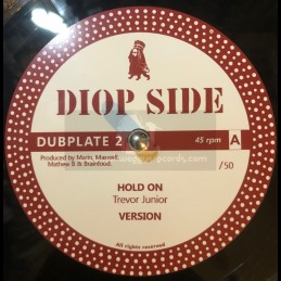 "Diop Side-12""-Dubplate 2-Hold On / Trevor Junior + Chatty Mouth / Colonel Maxwell ‎- 50 Units"