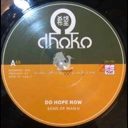 "Dhoko-7""-Do Hope Now / Sons of Manji"