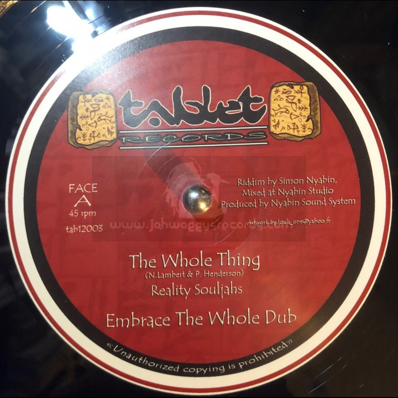 """Tablet Records-12""""-The Whole Thing / Reality Souljahs"""