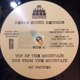 "Dende Sound Records-10""-Top Of The Mountain / M.C. Trooper + Training Day / Bambaman"