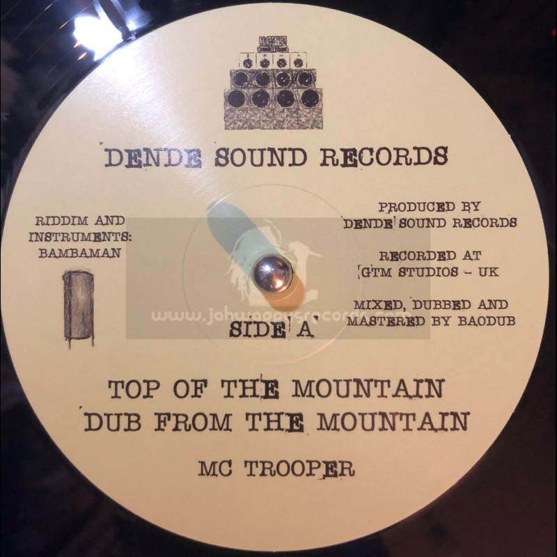 """Dende Sound Records-10""""-Top Of The Mountain / M.C. Trooper + Training Day / Bambaman"""