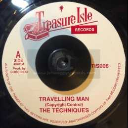 """Treasure Isle-7""""-Travelling Man / The Techniques + Love Is Not A Gamble / The Techniques"""