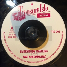"Treasure Isle-7""-Everybody Bawling / The Melodians + Everybody Bawling / U Roy"