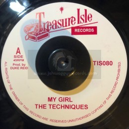 """Treasure Isle-7""""-My Girl / The Techniques + You Dont Care / The Techniques"""