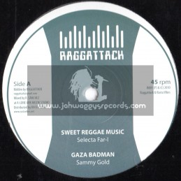 "Ragga Attack-10""-Sweat Reggae Music/Selecta Far-i + Gaza Badman/Sammy Gold + Nice Up The Dance/Roberto Sanchez"