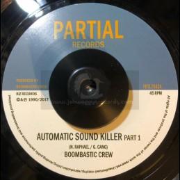 """Partial Records-7""""-Automatic Sound Killer / Boombastic Crew"""