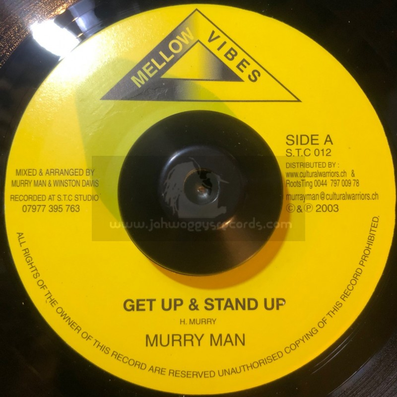 "Mellow Vibes-7""-Get Up & Stand Up / Murry Man - 2002"