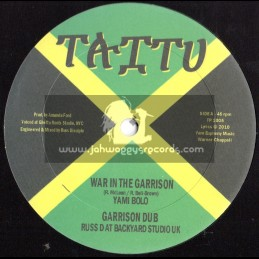 "Taitu Records-10""-War In The Garrison / Yami Bolo"