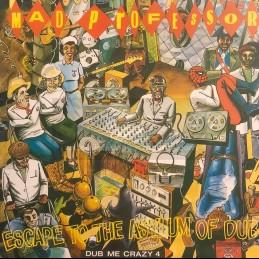 Ariwa-Lp-Escape To The Asylum Of Dub / Mad Professor - Dub Me Crazy Part 4
