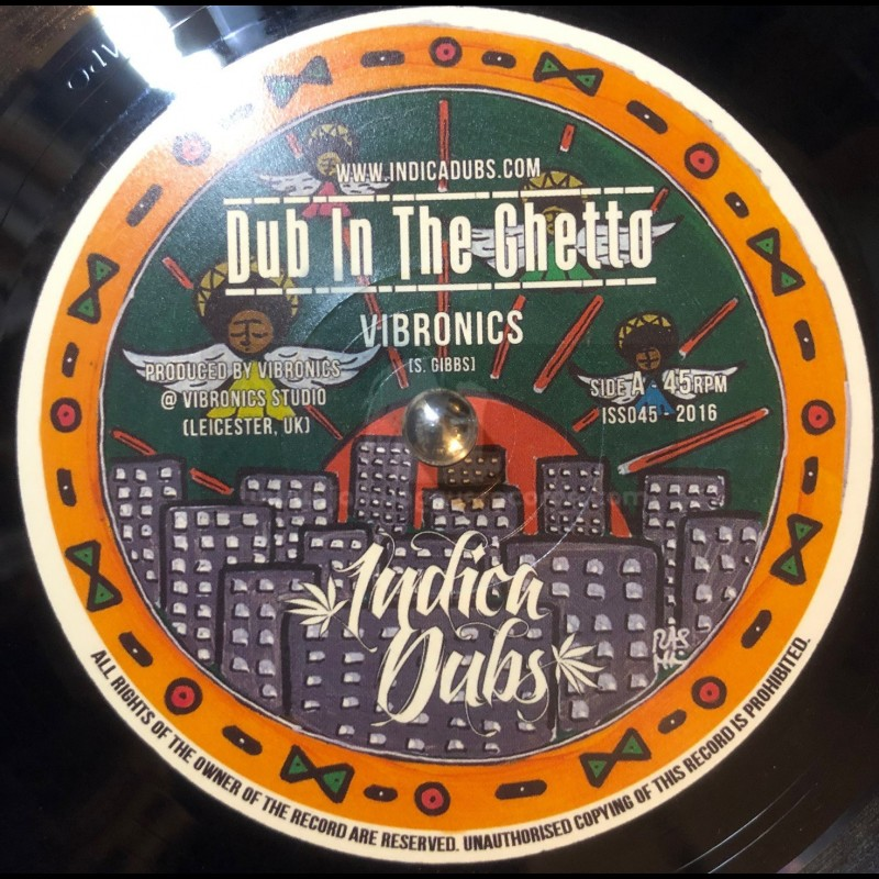 """Indica Dubs-7""""-Dub In The Ghetto / Vibronics - Shipping This Friday!"""