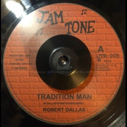 "Jam Tone-7""-Tradition Man / Robert Dallas"