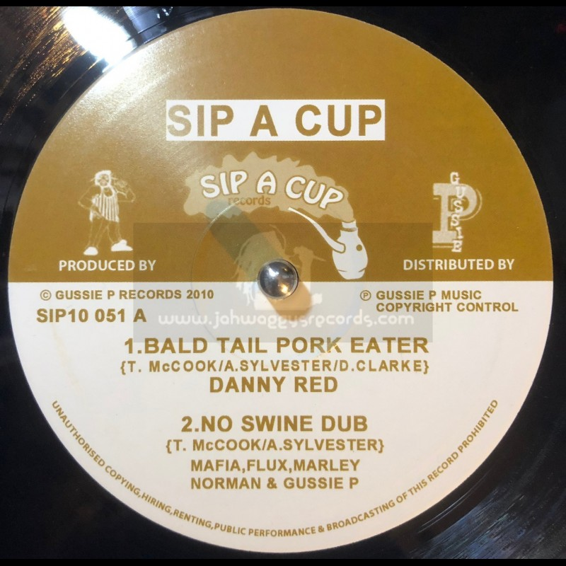 """SIP A CUP RECORDS-10""""-BALD TAIL PORK EATER / DANNY RED + SOUNDS OF FREEDOM / ROBBIE V"""