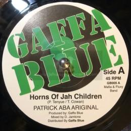 "Gaffa Blue-7""-Horns Of Jah Children / Patrick Aba Ariginal + Dub Of Jah Children / Mafia & Fluxy Band"