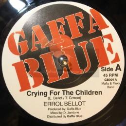 "Gaffa Blue-7""-Crying For The Children / Errol Bellot + Fight Against Rasta / Starkey Banton"