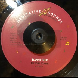 "Meditative Sounds-7""-In The Dark / Danny Red"