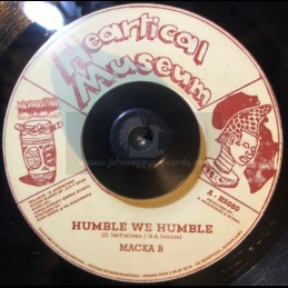 "Heartical Museum-7""-Humble We Humble / Macka B + Believe In Yourself / Rootsamala"